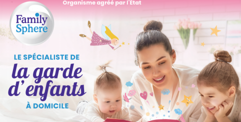 Family Sphere, LA solution de garde d'enfants à domicile pour parents exigeants